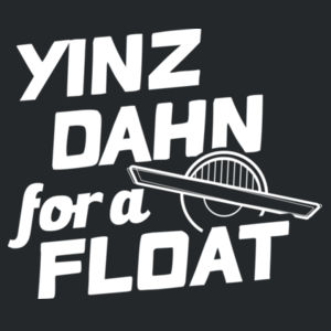 Yinz Dahn? WHITE GRAPHIC Design